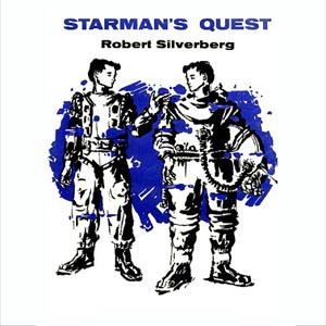 Starman's Quest, Robert Silverberg