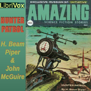 Hunter Patrol, John J. McGuire, H. Beam Piper