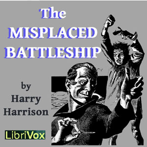 Misplaced Battleship, Harry Harrison