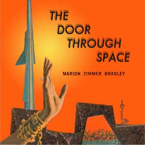 Door Through Space, Marion Zimmer Bradley