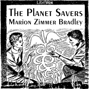 Planet Savers, Audio book by Marion Zimmer Bradley