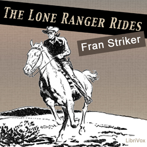 Download Lone Ranger Rides by Fran Striker