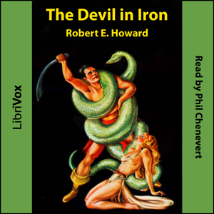 Devil in Iron, Robert E. Howard