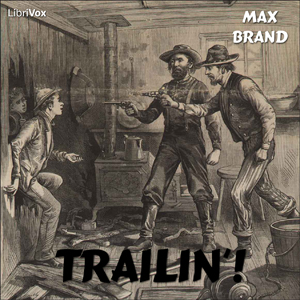 Download Trailin'! by Max Brand