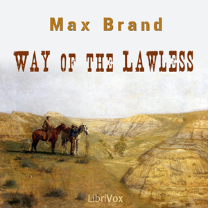 Download Way of the Lawless by Max Brand