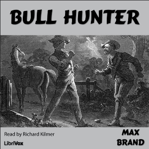 Download Bull Hunter by Max Brand