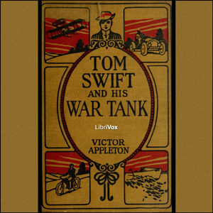 Tom Swift and His War Tank, Victor Appleton