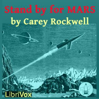 Stand by for Mars, Carey Rockwell