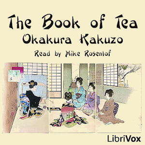 Download Book of Tea by Kakuzo Okakura