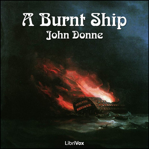 Burnt Ship, John Donne