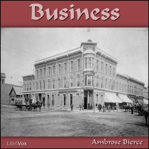 Download Business by Ambrose Bierce