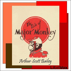 Download Tale of Major Monkey by Arthur Scott Bailey