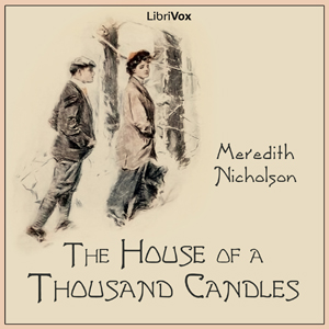 House of a Thousand Candles, Meredith Nicholson