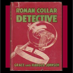 Roman Collar Detective, Grace F. Johnson