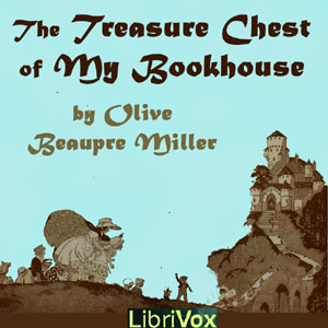 Treasure Chest of My Bookhouse, Various Authors