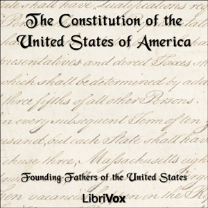 Constitution of the United States of America, 1787, Various Authors