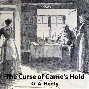 Curse of Carne's Hold, G.A. Henty