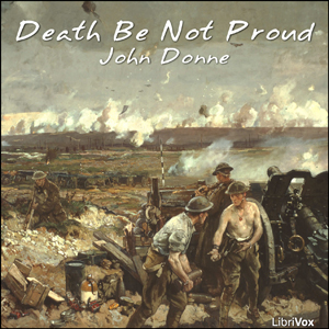 Death Be Not Proud, John Donne