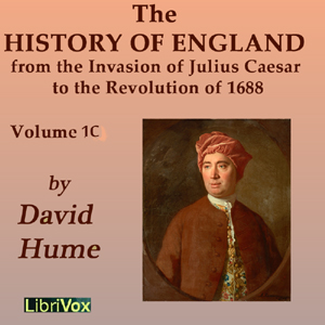 Download History of England from the Invasion of Julius Caesar to the Revolution of 1688, Volume 1C by David Hume