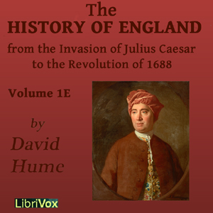 Download History of England from the Invasion of Julius Caesar to the Revolution of 1688, Volume 1E by David Hume