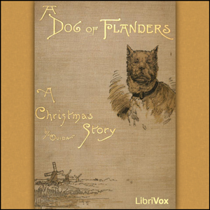 Dog of Flanders, Ouida