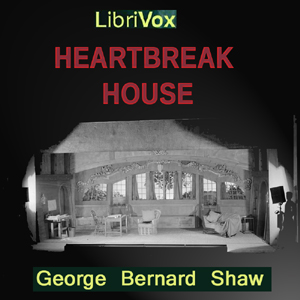 Download Heartbreak House by George Bernard Shaw