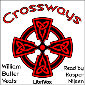 Crossways, William Butler Yeats