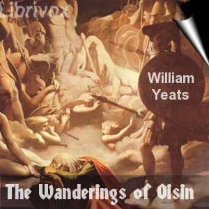 Wanderings of Oisin, William Butler Yeats