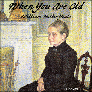 When You Are Old, William Butler Yeats