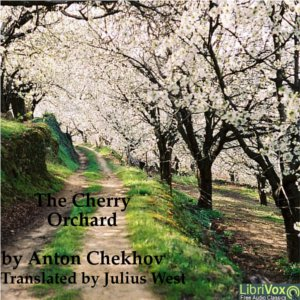 Download Cherry Orchard by Anton Chekhov