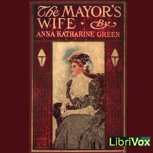 Download Mayor's Wife by Anna Katharine Green