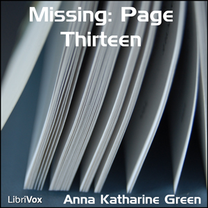 Download Missing: Page Thirteen by Anna Katharine Green