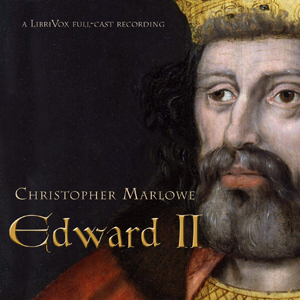 Edward II, Christopher Marlowe
