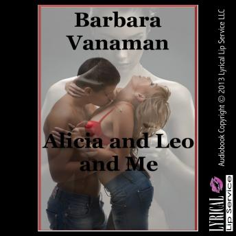 Download Alicia and Leo and Me by Barbara Vanaman