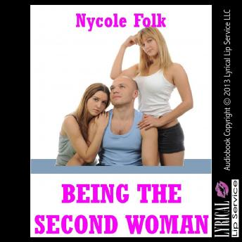 Being the Second Woman