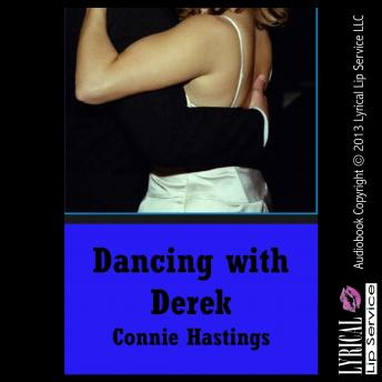 Dancing with Derek, Connie Hastings