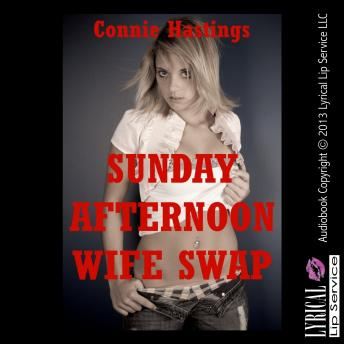 Sunday Afternoon Wife Swap, Connie Hastings