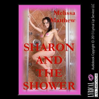 Sharon and the Shower