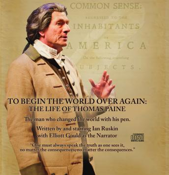 To Begin the World Over Again: the Life of Thomas Paine, Ian Ruskin