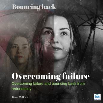 Overcoming Failure: Bouncing back, Dr Denis McBrinn