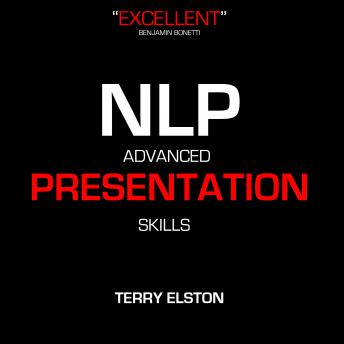 NLP Advanced Presentation Skills With Terry Elston