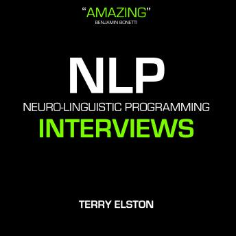 NLP Interview Skills With Terry Elston, Terry Elston