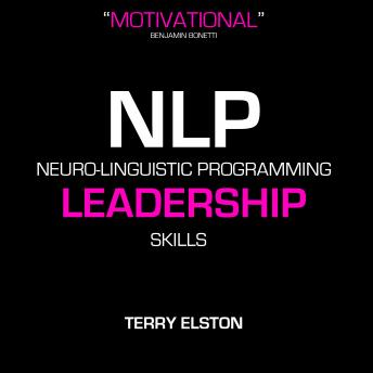NLP Leadership Skills With Terry Elston