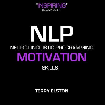 NLP Motivation Skills With Terry Elston