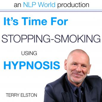 It's Time For Stopping Smoking With Terry Elston