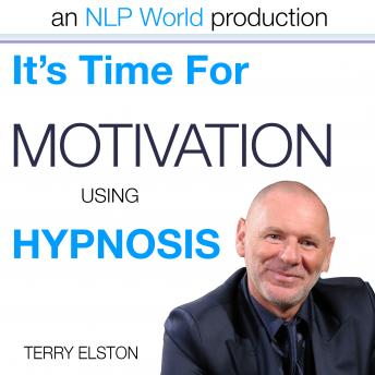 It's Time For Motivation With Terry Elston