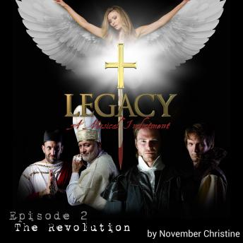 Legacy, A Musical Indictment: Episode 2 The Revolution, November Christine