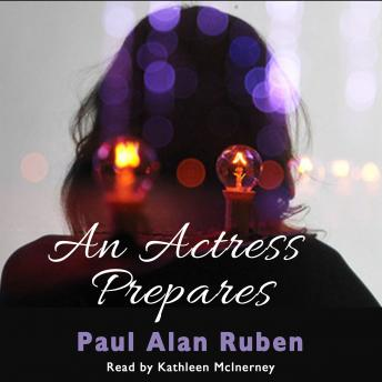 Actress Prepares, Paul Alan Ruben