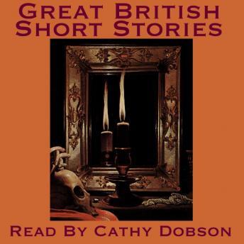 Great British Short Stories, Various Authors