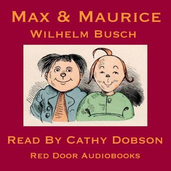 Max And Maurice: A Juvenile History in Seven Tricks, Wilhelm Busch